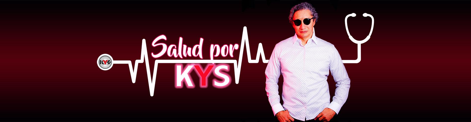 Salud por KYS500